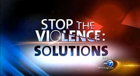ABC7 Solutions to Violence
